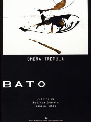 01_Catalogo_Belinda_Granata_e_Danilo_Pette_Bato_Ombra_tremula